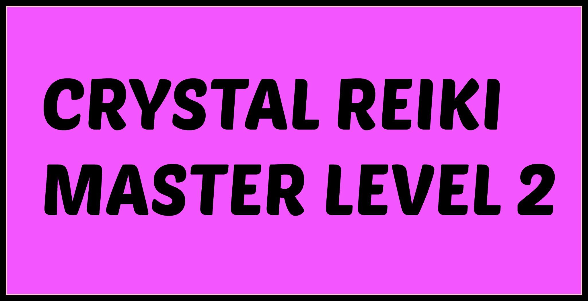 Crystal reiki master program level 2 crystal reiki master program 90 buycottarizona Gallery