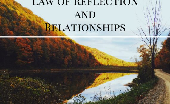 law-of-reflection-and-relationships