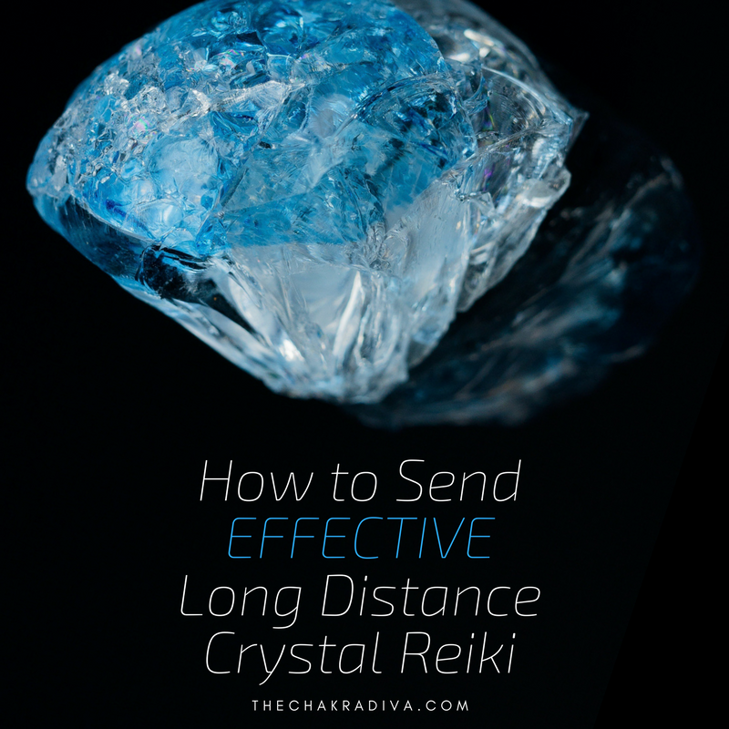 How To Send Effective Long Distance Crystal Reiki